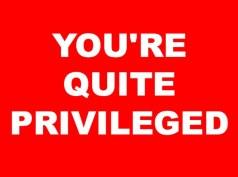 quite privileged